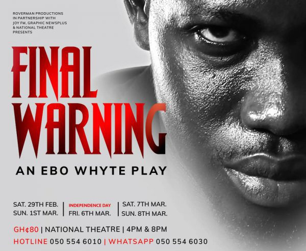 Roverman Production to serve Ghanaians with 'Final Warning'