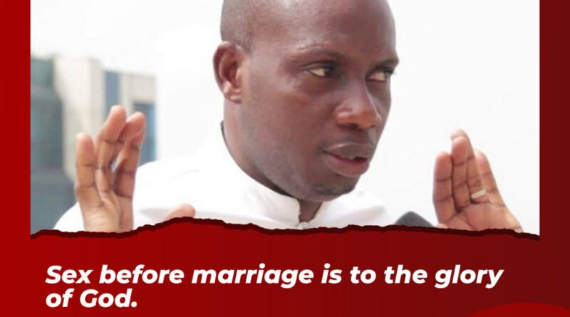 Sex Before Marriage Is To The Glory Of God – Counsellor Lutterodt
