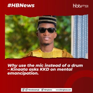Why Use The Mic Instead Of A Drum – Kinaata Asks KKD